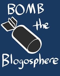 Bomb the blogosphere