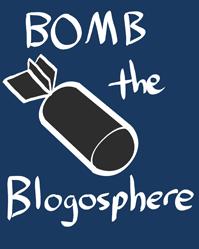 Bomb the blogosphere